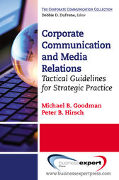 Corporate Communication by Michael B. Goodman