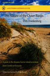 The Nature of the Outer Banks by Dirk Frankenberg