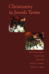 Christianity In Jewish Terms by Tikva Frymer-kensky