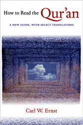 How to Read the Qur'an by Carl W. Ernst
