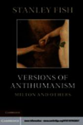 Versions of Antihumanism by Stanley Fish