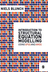 Introduction to Structural Equation Modelling Using SPSS and Amos by Niels Blunch