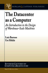 The Datacenter as a Computer by Luiz Barroso