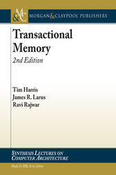 Transactional Memory, 2nd Edition by Tim Harris