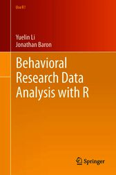 Behavioral Research Data Analysis with R by Yuelin Li