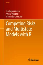 Competing Risks and Multistate Models with R by Jan Beyersmann