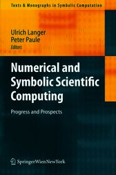 Numerical and Symbolic Scientific Computing by Ulrich Langer