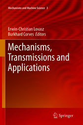 Mechanisms, Transmissions and Applications by Erwin-Christian Lovasz