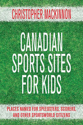 Canadian Sports Sites for Kids by Christopher MacKinnon