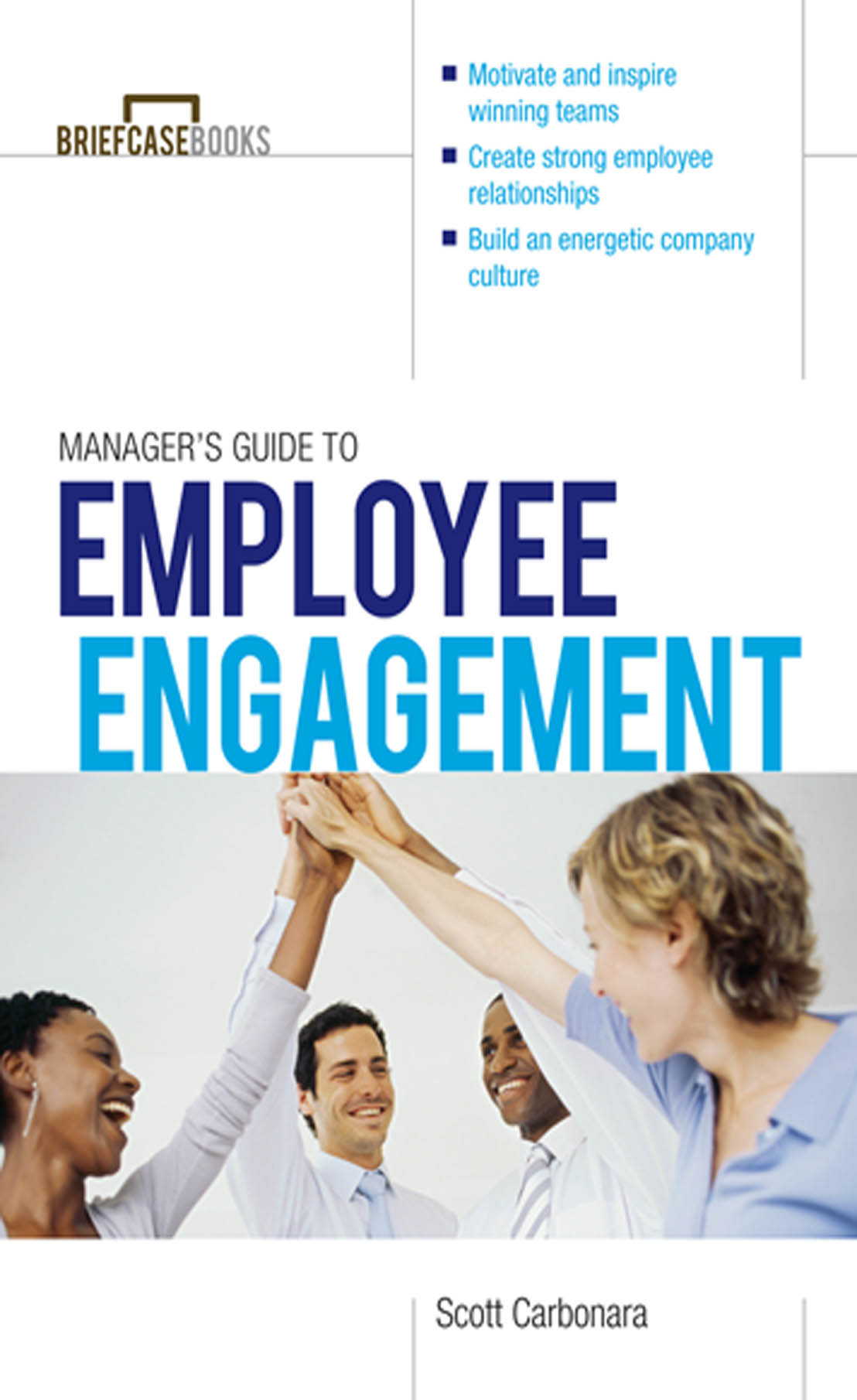 Download Ebook Manager's Guide to Employee Engagement by Scott Carbonara Pdf