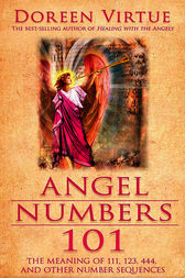Angel Numbers 101 by Doreen Virtue