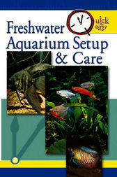 Quick & Easy Freshwater Aquarium Setup & Care by Pet Experts at TFH
