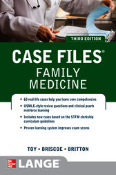 Case Files Family Medicine, Third Edition by Eugene Toy