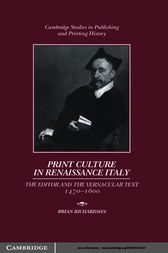 Print Culture in Renaissance Italy by Brian Richardson