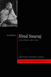 Gandhi: 'Hind Swaraj' and Other Writings by Mohandas Gandhi