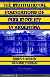 The Institutional Foundations of Public Policy in Argentina: A Transactions Cost Approach