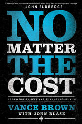 No Matter the Cost by Vance Brown