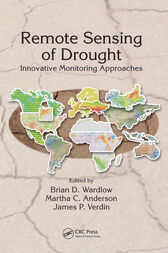 Remote Sensing of Drought by Brian D. Wardlow