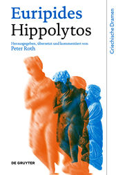 Hippolytos by Euripides;  Peter Roth