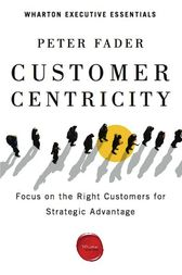 Customer Centricity by Peter Fader