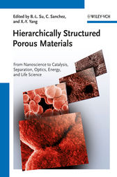 Hierarchically Structured Porous Materials by B.-L. Su