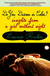 Do You Dream in Color? by Laurie Rubin