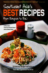 Southeast Asia's Best Recipes by Wendy Hutton