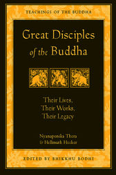 Great Disciples of the Buddha by Nyanaponika Thera