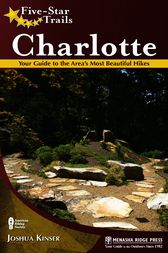 Five-Star Trails: Charlotte by Joshua Kinser