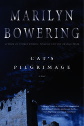 Cat's Pilgrimage by Marilyn Bowering