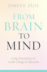 From Brain to Mind by James E. Zull