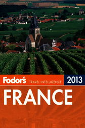 Fodor's France 2013 by Fodor's