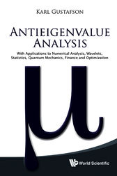 Antieigenvalue Analysis by Karl E. Gustafson