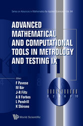 Advanced Mathematical and Computational Tools in Metrology and Testing Ix by Franco Pavese