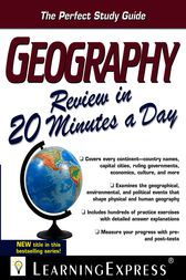 Geography Review in 20 Minutes a Day by LearningExpress LLC Editors