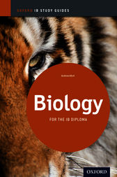IB Biology: Study Guide by Andrew Allott