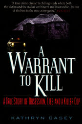 A Warrant to Kill by Kathryn Casey
