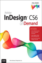 Adobe InDesign CS6 on Demand by Perspection Inc.;  Steve Johnson