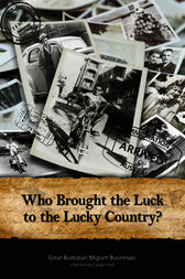 Who Brought the Luck to the Lucky Country? by Carolyn Ford