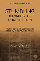 Stumbling Towards the Constitution by Jonathan M. Chu