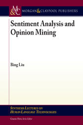 Sentiment Analysis and Opinion Mining by Bing Liu