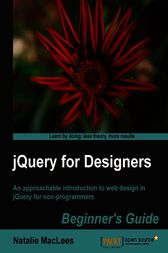 jQuery for Designers Beginner's Guide by Natalie MacLees