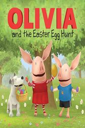 OLIVIA and the Easter Egg Hunt by Cordelia Evans