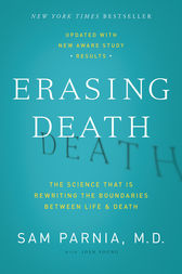 Erasing Death by Sam Parnia