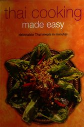 Thai Cooking Made Easy by Periplus Editors