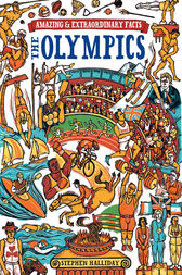 Amazing & Extraordinary Facts - The Olympics by Stephen Halliday
