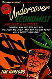 undercover economist Harford is the author of the new book, dear undercover economist: priceless  advice on money, work, sex, kids, and life's other challenges.