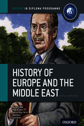 IB History of Europe and the Middle East by Mariam Habibi