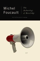 The Archaeology of Knowledge by Michel Foucault