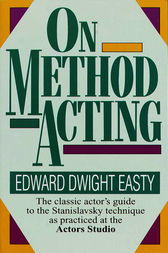 On Method Acting by Edward Dwight Easty